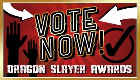 vote now in dragon slayer awards