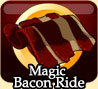 Magic Bacon Ride