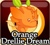 Orange Drellie Dream