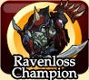 Ravenloss Champion