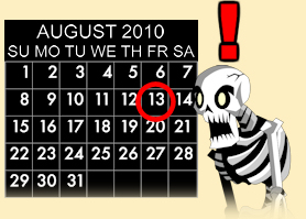 Friday the 13th August