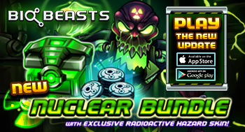 New BioBeasts Nuclear Bundle!